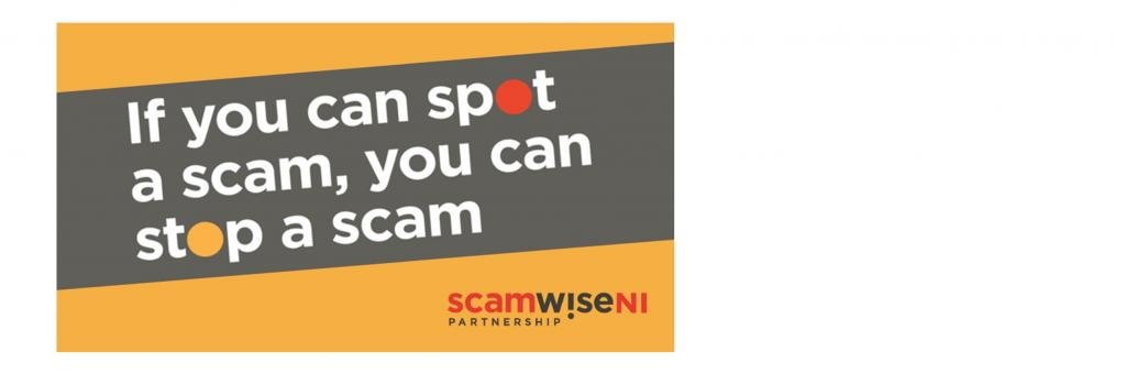 Get wise to scams – if you spot a scam, you can stop a scam